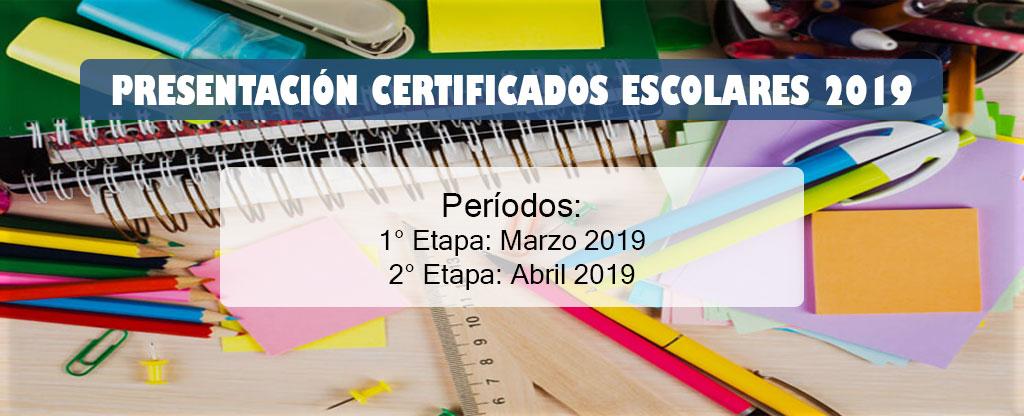 Presentación Certificados Escolares 2019
