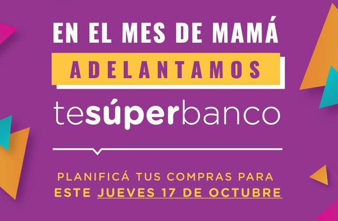 Te Súperbanco se adelanta para el jueves 17 para agasajar a mamá